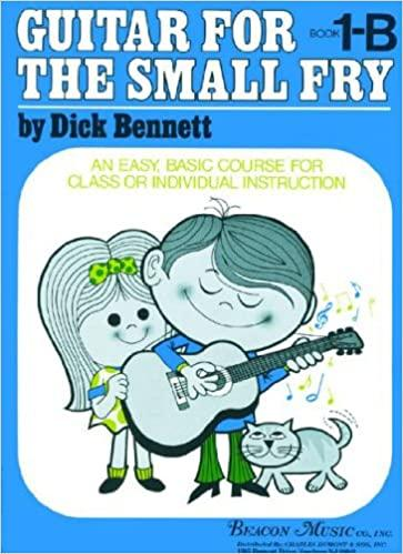 Guitar For the Small Fry 1-B, Dick Bennett