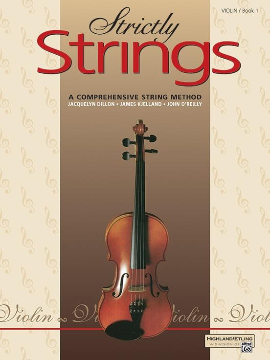 Strictly Strings Book 1 - Violin, Dillier, Rjelland, O'Reilly