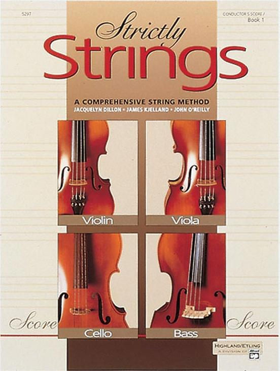 Strictly Strings Book 1 - Teacher's Manual and Score, Dillier, Rjelland, O'reilly