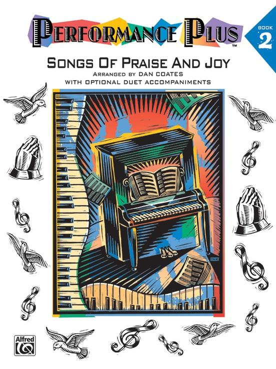 Performance Plus: Songs of Praise and Joy - 2, Arr. by Dan Coates