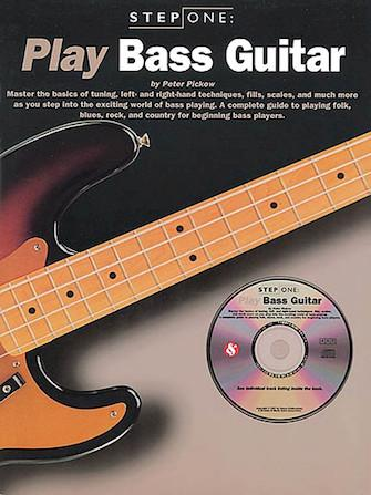 Step One: Play Bass, Peter Pickow