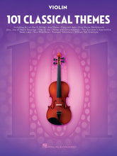 Load image into Gallery viewer, 101 Classical Themes Violin