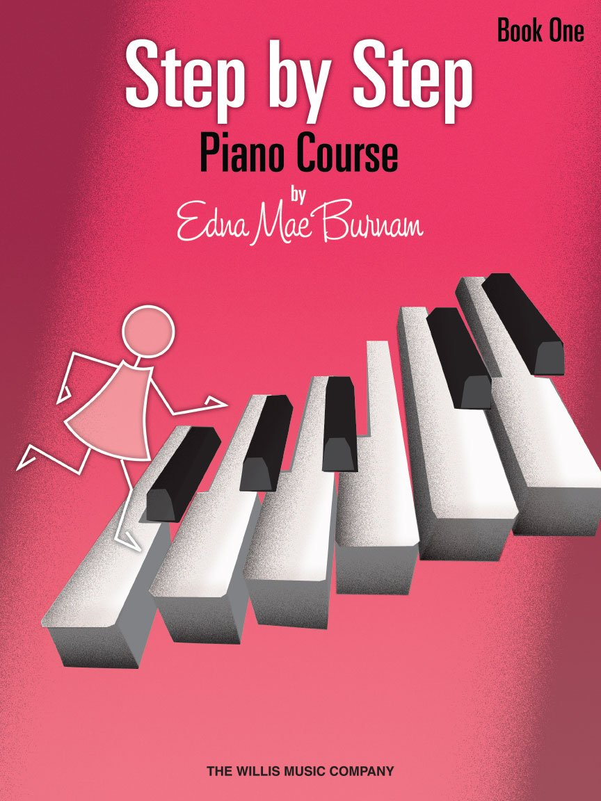 Step by Step Piano Course Book 1, Edna Mae Burnam