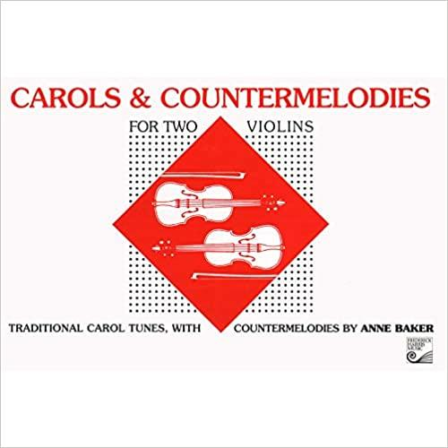 Carols & Countermelodies for Two Violins, Anne Baker