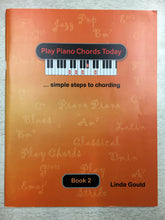Load image into Gallery viewer, Play Piano Chords Today - Book 2, Linda Gould
