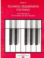 Load image into Gallery viewer, RCM Technical Requirements For Piano Grade 5 with Ear Training and Sight Reading Exercises (1984)