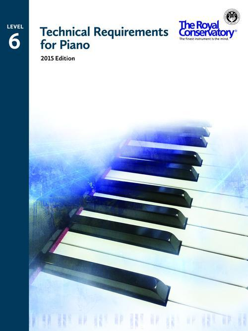 Technical Requirements 2015 for Piano Level 6