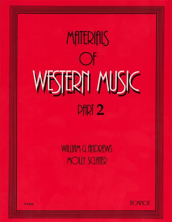 Materials of Western Music - Part 2, Andrews and Sclater