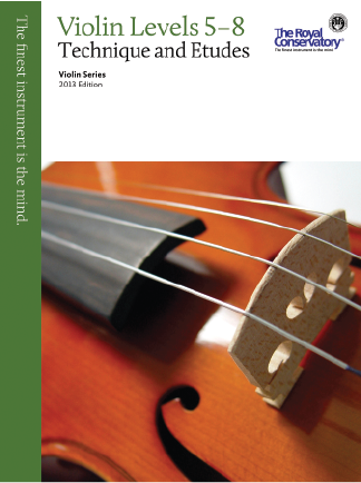 RCM Violin Levels 5-8 Technique and Etudes 2013 Ed.