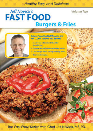 "Jeff Novick's Fast Food DVD - Vol. 2 ""Burgers & Fries"""