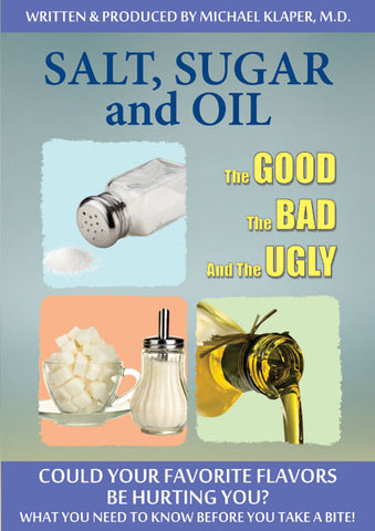 Salt, Sugar & Oil: Good, Bad & Ugly