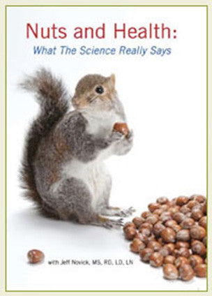 Nuts & Health - Jeff Novick, RD