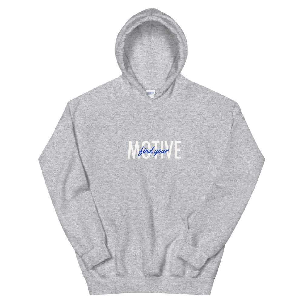 Find Your Motive Unisex Hoodie - White Variation