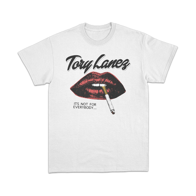"white t-shirt with a cigarette hanging from a pair of red lips. ""Tory Lanez"" above and ""Its not for everybody..."" below"