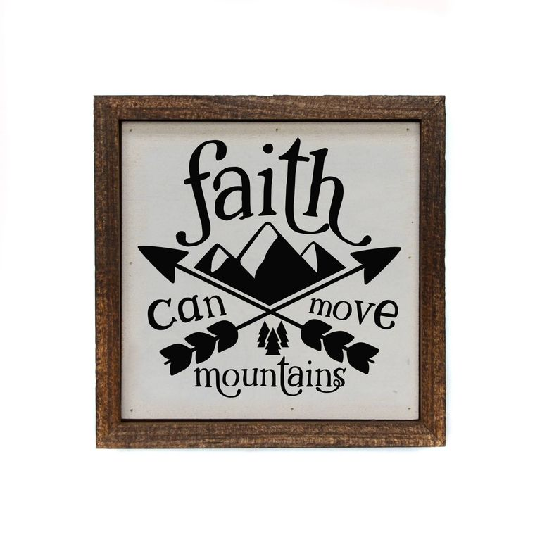 6x6 Faith Can Move Mountains Wood Sign - BW044 -  Christmas Club Store