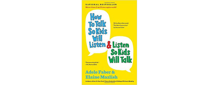 How to talk to kids so they listen
