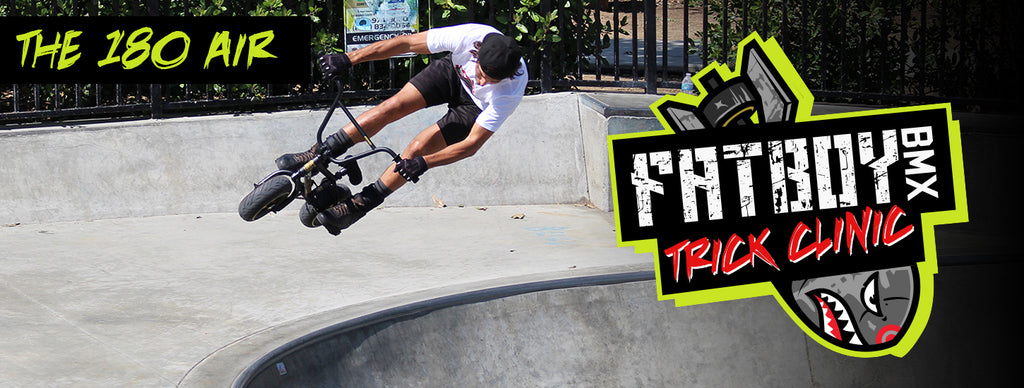 Fatboy Mini BMX Trick Clinic - 180 Air