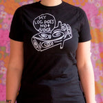 Log Lady T-Shirt - Unisex