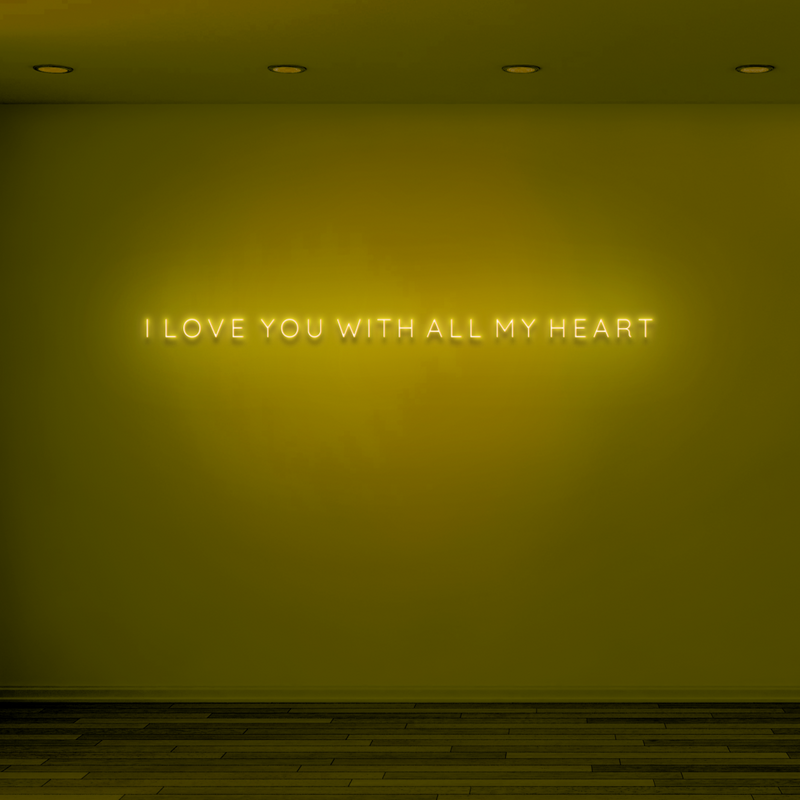 'I LOVE YOU WITH ALL MY HEART' Neon Sign