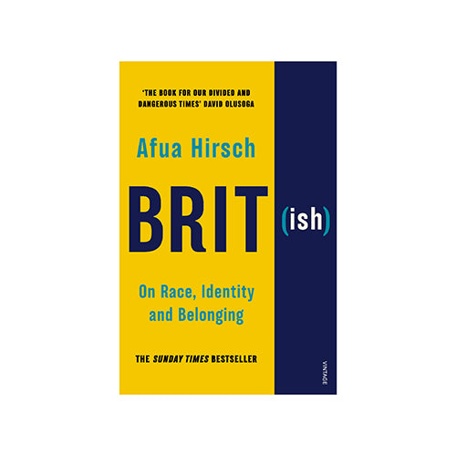 Image of Brit(ish): On Race, Identity and Belonging by Afua Hirsch