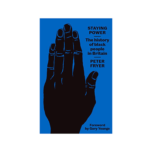 Image of Staying Power: The History of Black People in Britain by Peter Fryer