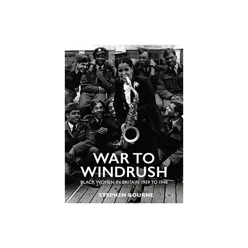 Image of War to Windrush by Stephen Bourne