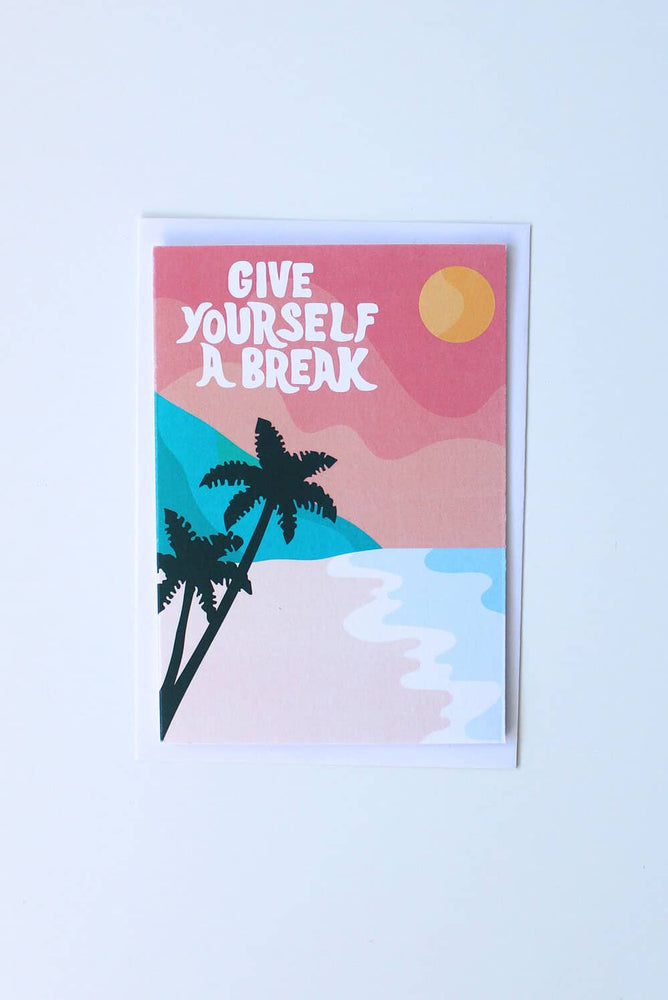 Give Yourself A Break Card - Tropical Beach - TiharaSmith