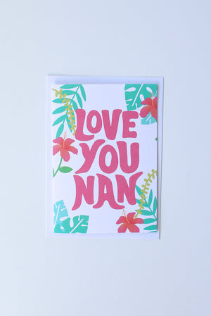 Load image into Gallery viewer, Love you Nan Card - TiharaSmith