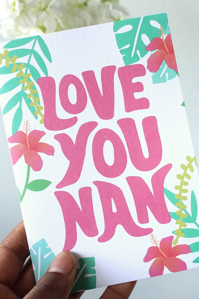 Love you Nan Card - TiharaSmith