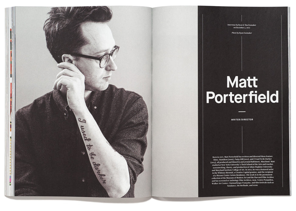 The Great Discontent, Issue 1: Matt Porterfield