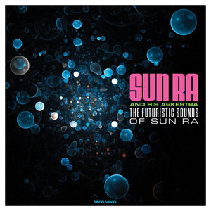 SUN RA: THE FUTURISTIC SOUNDS OF SUN RA [180G VINYL LP] NEW
