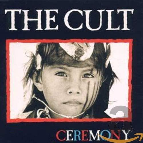 The Cult: Ceremony