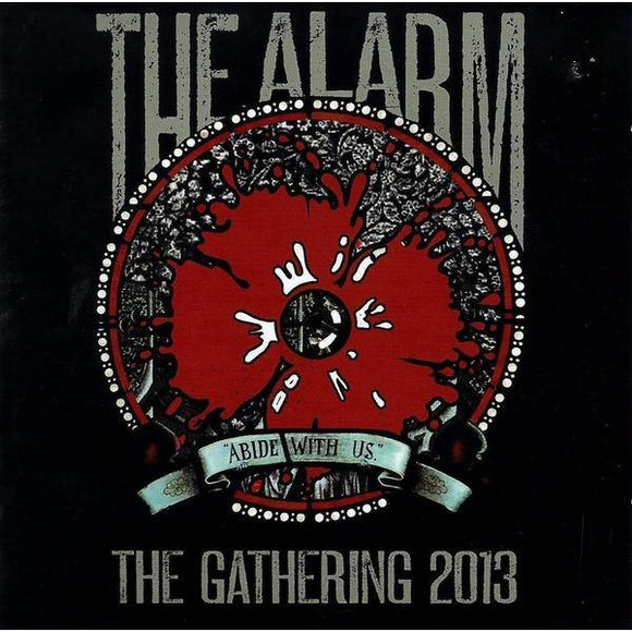 The Alarm: Abide With Us - The Gathering 2013