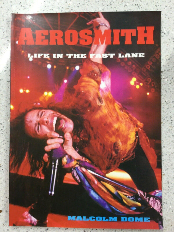 Aerosmith: Life in the Fast Lane-Malcolm Dome