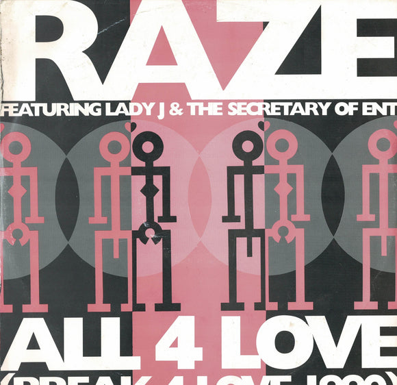 Raze Featuring Lady J & The Secretary Of Ent: All 4 Love (Break 4 Love 1990) PREOWNED LP VG/VG