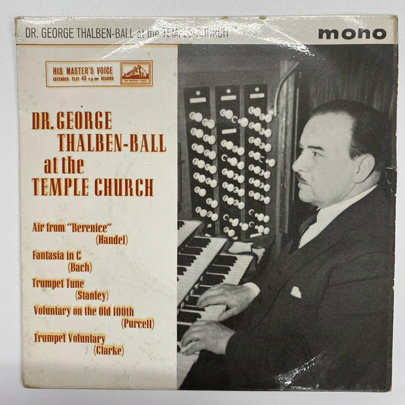 Dr. George Thalben-Ball - At The Temple Church (7