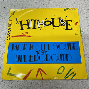 "Hithouse - Jack To The Sound Of The Underground (12"" Single) VG/G"