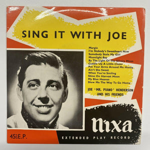 "Joe 'Mr Piano' Henderson And His Friends - Sing It With Joe (7"" EP) M-/VG+"