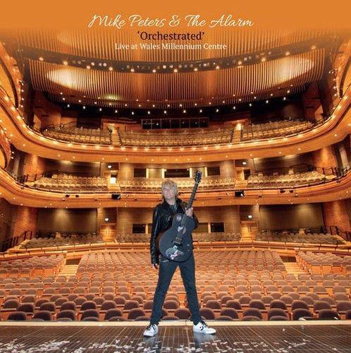 Mike Peters & The Alarm: 'Orchestrated' - Live at Wales Millennium Centre
