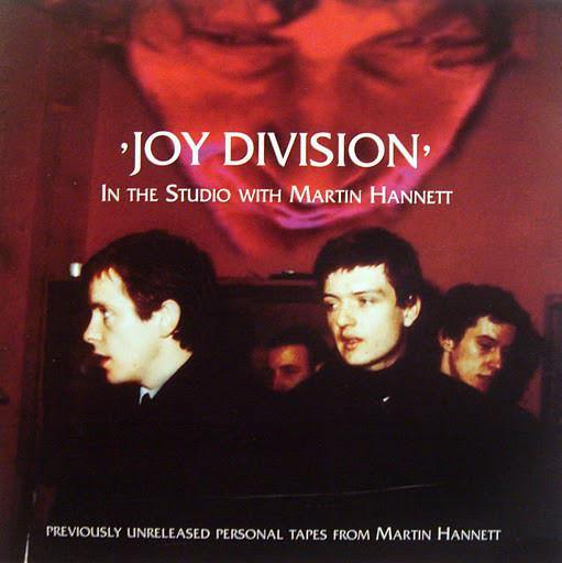 Joy Division: In The Studio with Martin Hannett