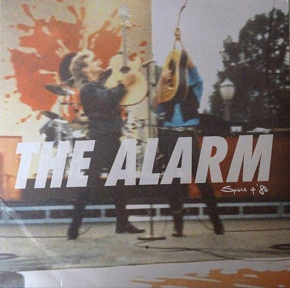 The Alarm: Spirit of '86