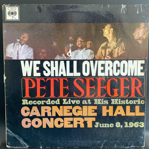 Pete Seeger - We Shall Overcome 1963 UK Mono - well used G/G