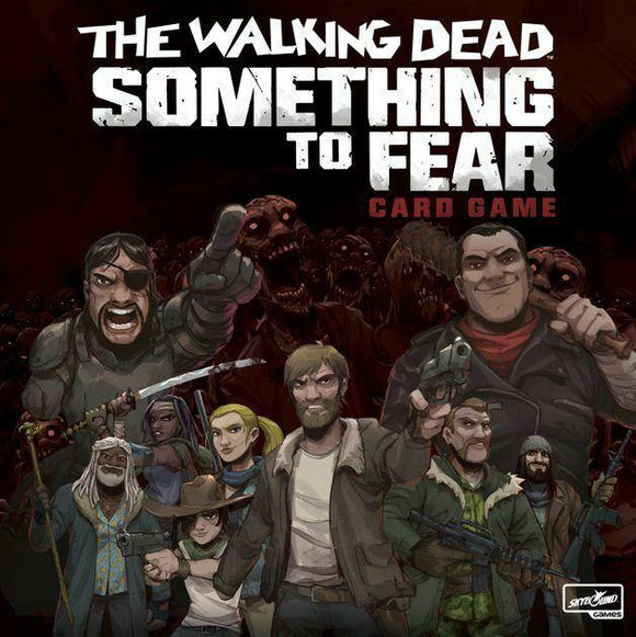 The Walking Dead: Something To Fear - Card Game