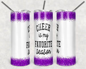 Cheer is My Favorite Season Skinny Tumbler