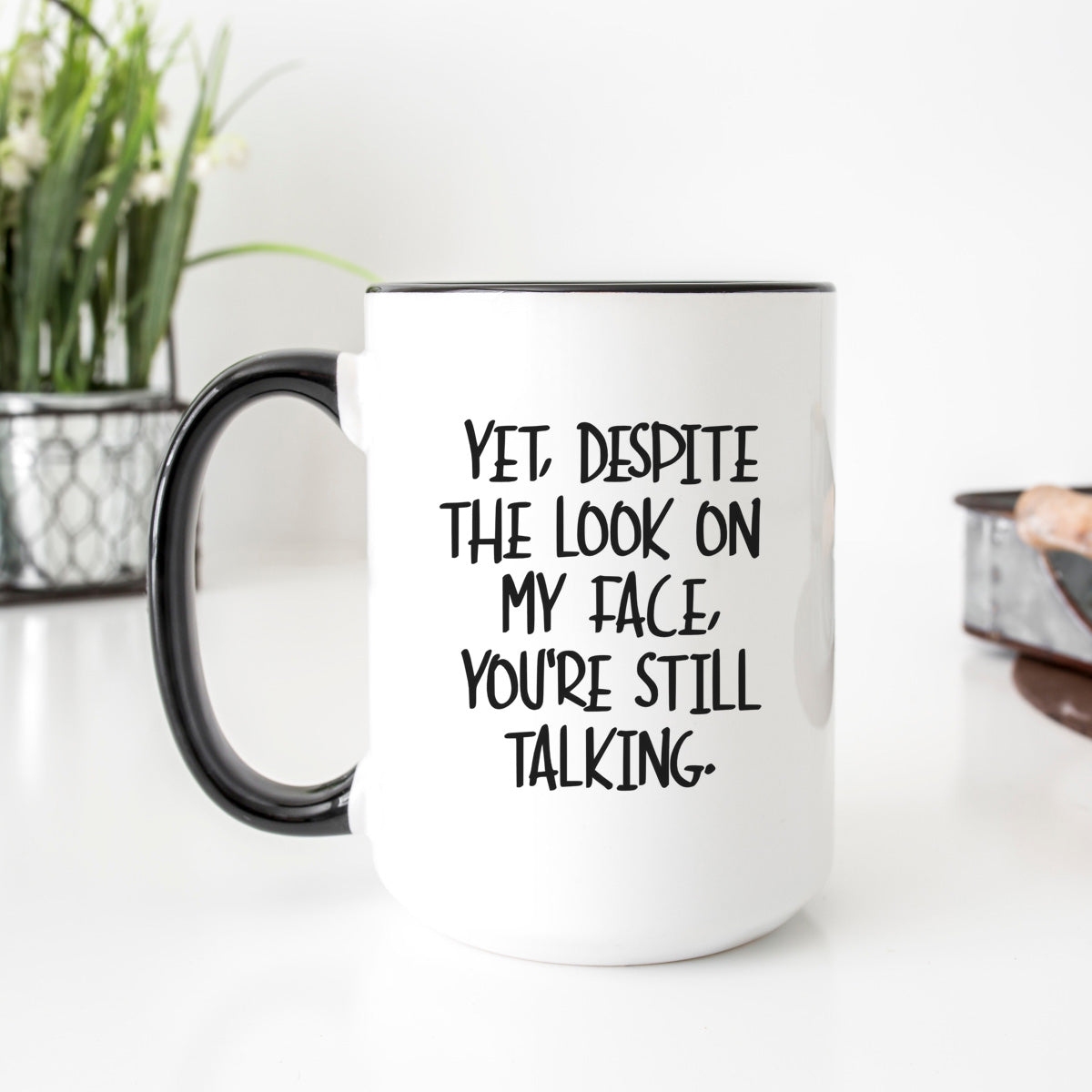 Despite the Look Mug
