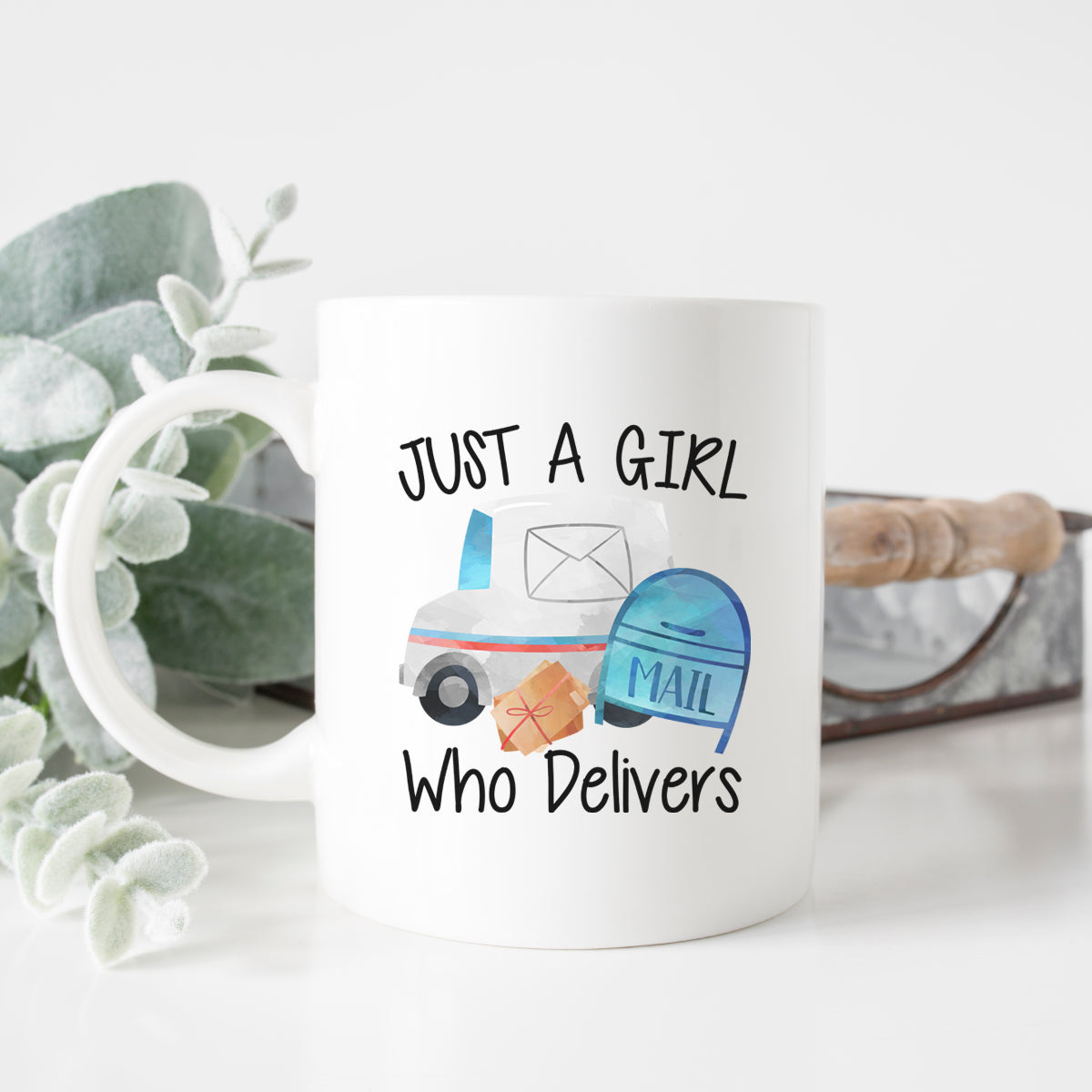 Just a Girl Who Delivers Mug
