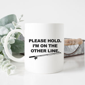 Please Hold Fishing Mug