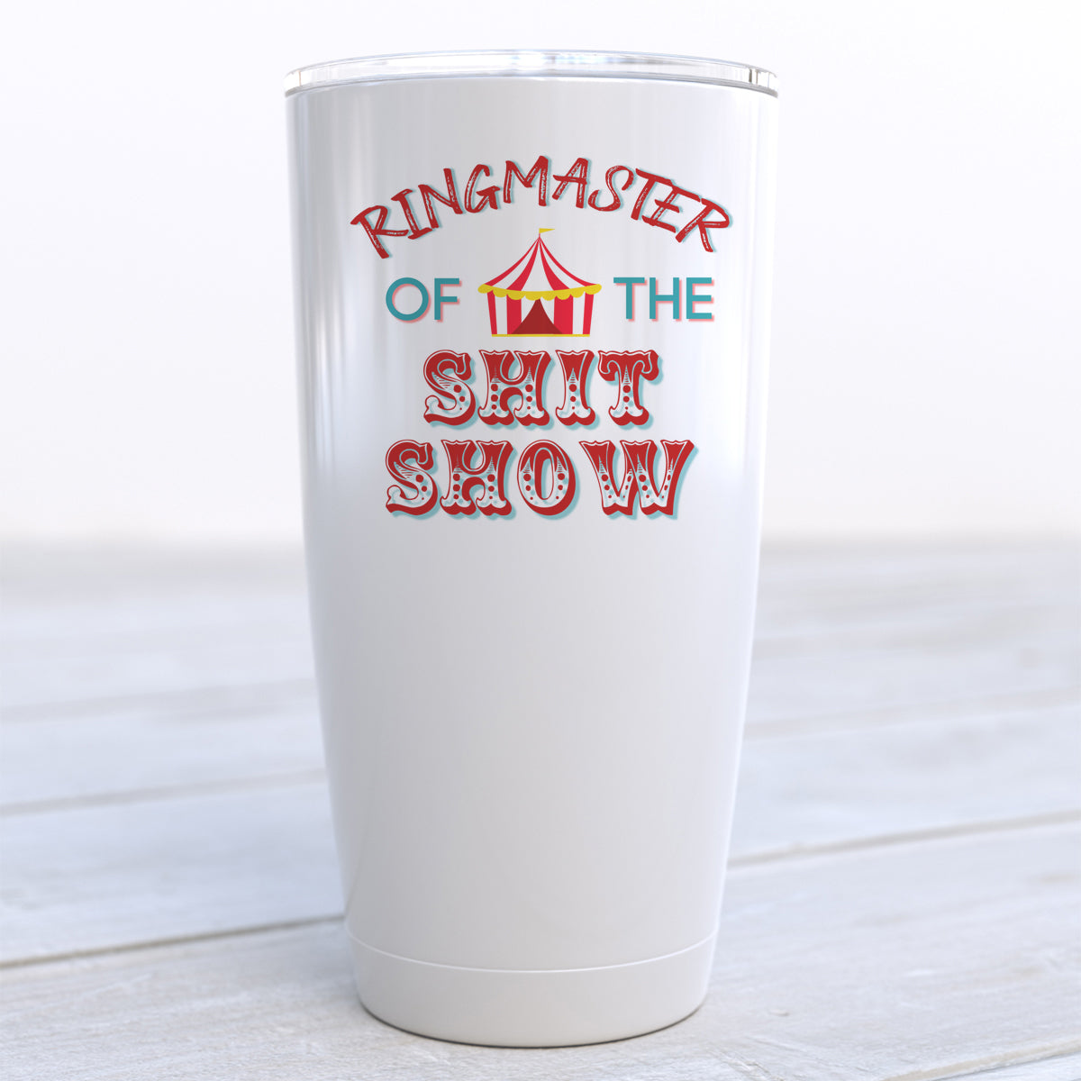 Ringmaster of the Shit Show Travel Cup
