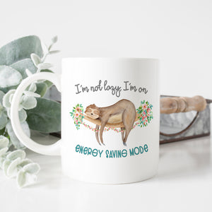 I'm Not Lazy Sloth Mug