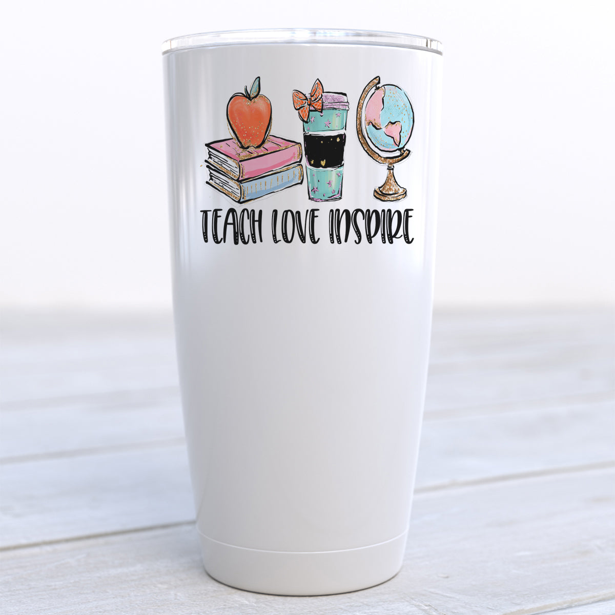 Teach Love Inspire Travel Cup